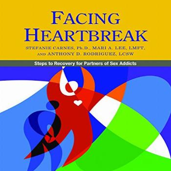 Facing Heartbreak: Steps to Recovery for Partners of Sex