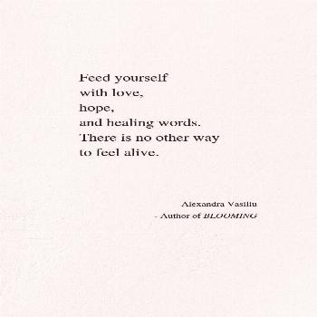 Heart's Wounds | Alexandra Vasiliu If you like this inspirational poem, then you will love BLOOMING