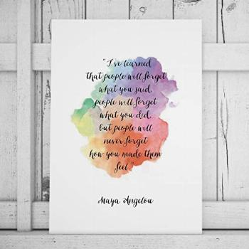 Maya Angelou Quote Print I've Learned That People Will