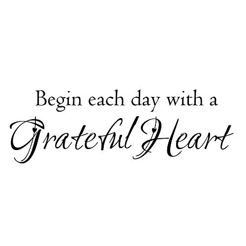 Begin Each Day with A Grateful Heart Vinyl Quote Wall Decal
