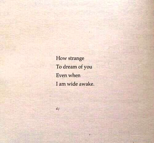 strange… -How strange… -  When I tell you I love you, it's how I feel. But when I kiss you afte